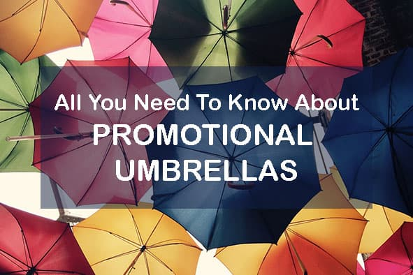 All You Need To Know About Promotional Umbrellas